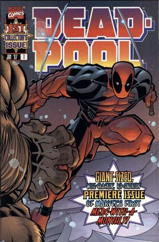 Deadpool (1997) (Deadpool Volume1, #1)