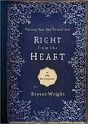 Right From the Heart: Turning Your Day Toward God