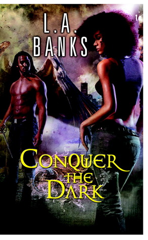 Conquer the Dark (The Dark, #2)