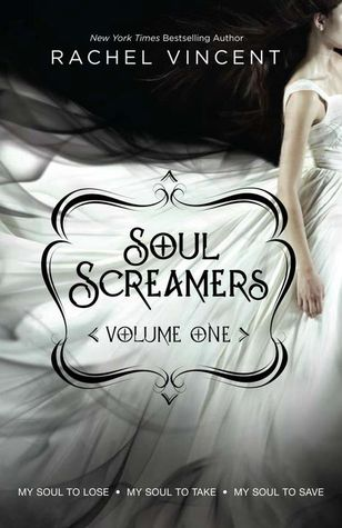 Soul Screamers Vol. 1 : My Soul to Lose  My Soul to Take  My Soul to Save