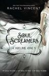 Soul Screamers Vol. 1 : My Soul to Lose • My Soul to Take • My Soul to Save
