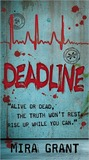 book cover: Deadline (Newsflesh Trilogy, #2)