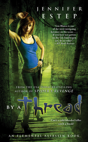 Early Review: By a Thread by Jennifer Estep