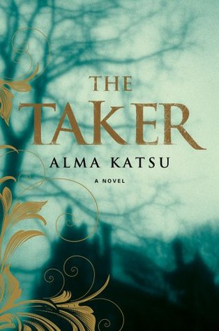 Review: The Taker by Alma Katsu