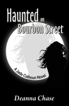 Haunted on Bourbon Street: A Jade Calhoun Novel