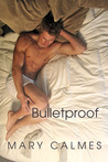 Bulletproof (A Matter of Time #5)