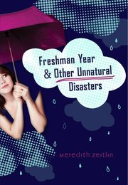 Interview with Meredith Zeitlin, author of Freshman Year and Other Unnatural Disasters