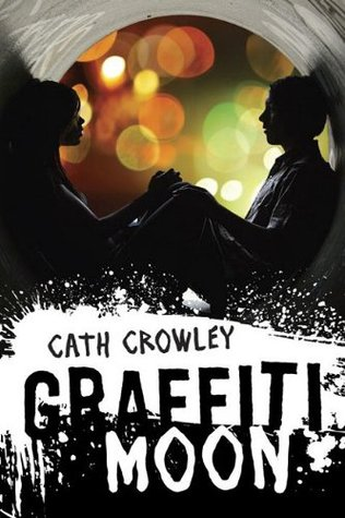Book Michelle Covets: Graffiti Moon by Cath Crowley