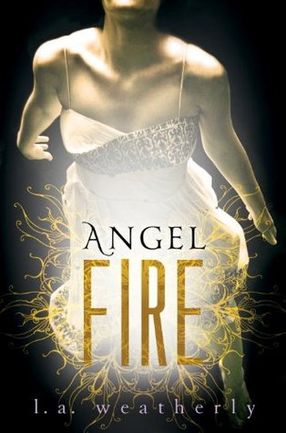 Angel Fire (Angel Trilogy, #2)