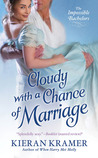 Cloudy With A Chance Of Marriage (Impossible Bachelors, #3)