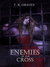 Enemies of the Cross (The Warrior Series, #3)