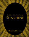 Sunshine (Shine Trilogy, #1)