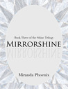 Mirrorshine (Shine Trilogy, #3)