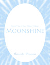 Moonshine (Shine Trilogy, #2)