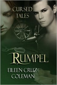 Rumpel, a retelling of the Brothers Grimm Rumpelstiltskin