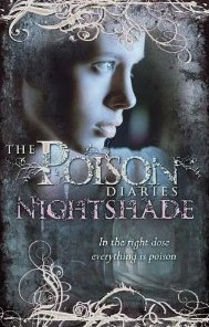 Nightshade (The Poison Diaries, #2)