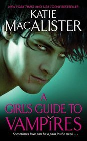 A Girl's Guide to Vampires (Dark Ones, #1)
