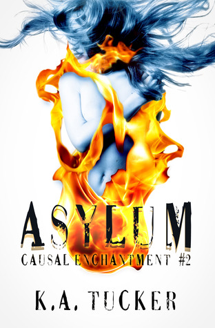 Asylum (The Causal Enchantment Series, #2)