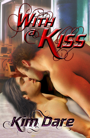 Nix Review – With a Kiss by Kim Dare (5 Star)