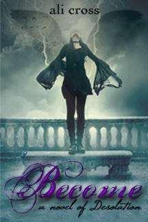 Become (Desolation, #1)