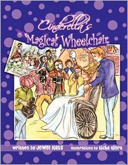 Cinderella's Magical Wheelchair by Jewel Kats