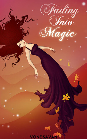 Fading Into Magic (Fading Into Magic, #1)