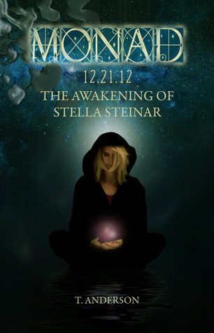Monad 12. 21. 12: The Awakening of Stella Steinar
