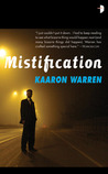 Mistification. Kaaron Warren