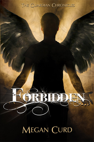 Forbidden (The Guardian Chronicles, #1)