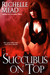Succubus on Top (Georgina Kinc...