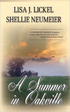A Summer in Oakville by Lisa J. Lickel