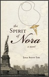The Spirit of Nora, A Novel