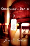 Consigned to Death (A Josie Prescott Antiques Mystery #1)