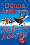 Six Geese A-Slaying (Meg Langslow, #10)