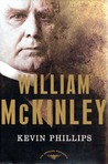 William McKinley (The American Presidents, #25)