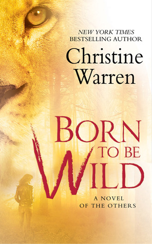 Born To Be Wild (The Others, #9)