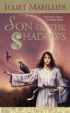 Son of the Shadows (Sevenwaters, #2)
