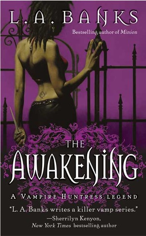 The Awakening (Vampire Huntress Legend #2)