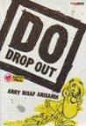 DO (Drop Out)