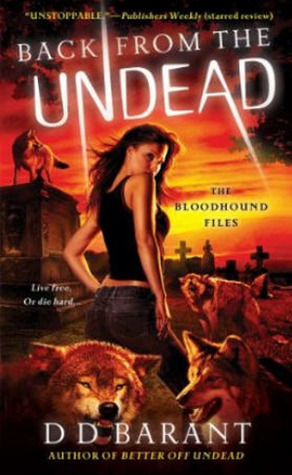 Back from the Undead (The Bloodhound Files #5)