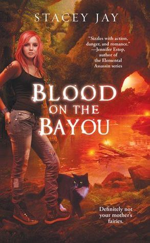 Review: Blood on the Bayou by Stacey Jay (Annabelle Lee #2)