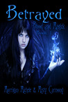 Betrayed (Blood and Magick #1)