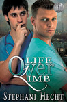 Life Over Limb (EMS Heat #11)