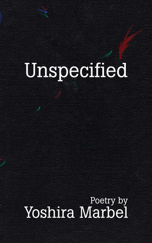 Unspecified by Yoshira Marbel