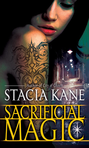 Sacrificial Magic by Stacia Kane // VBC Best Books 2012
