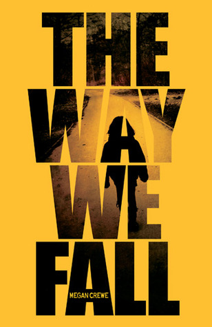 Early 5bat! Review: The Way We Fall by Megan Crewe