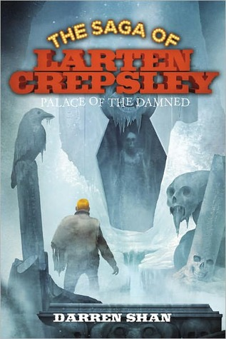 Palace of the Damned (The Saga of Larten Crepsley, #3)