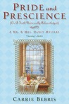 Pride and Prescience: Or, A Truth Universally Acknowledged