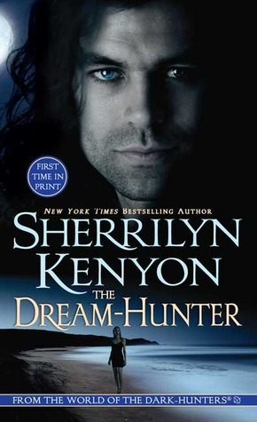 The Dream-Hunter (Dark-Hunter, #10; Dream-Hunter, #1)