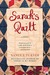 Sarah's quilt: a novel of sarah agnes prine and the arizona territories, 1906